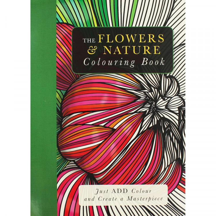 The Flowers & Nature Colouring Book Adult Art Therapy