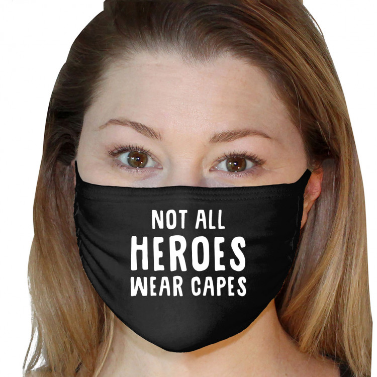 Washable 3Ply Face Mask - Not All Heros Wear Capes