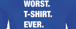 Worst. Stuff. Ever. T-shirts